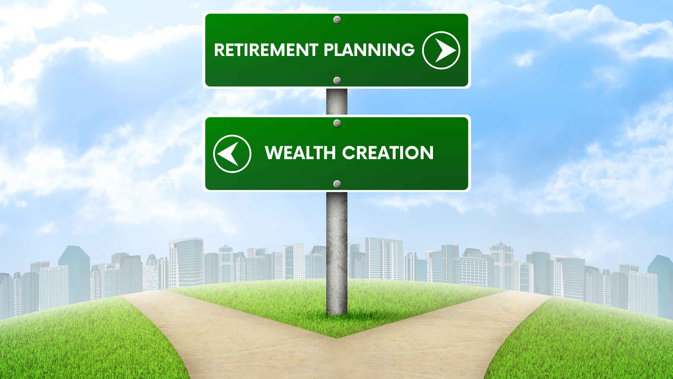 retirement planning vs. wealth creation